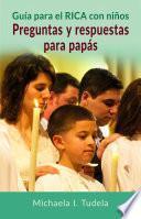 libro Guía Para El Rica Con Niños: Preguntas Y Respuestas Para Papás