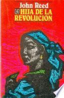 libro Hija De La Revolución ; Y Otras Narraciones