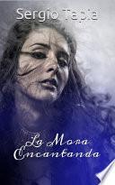 libro La Leyenda De La Mora Encantada