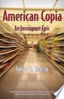 libro American Copia: An Immigrant Epic