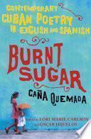libro Burnt Sugar Cana Quemada