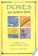 libro Estos Son Los Dones Que Quisiera Darte / I D Love To Give These Gifts To You