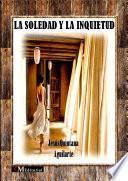 libro La Soledad Y La Inquietud