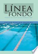 libro Línea De Fondo