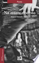 libro No Muere El Sueño