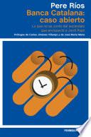 libro Banca Catalana: Caso Abierto