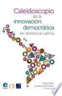 libro Caleidoscopio De La Innovación Democrática En América Latina