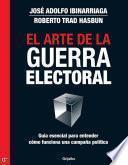 libro El Arte De La Guerra Electoral