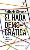 libro El Hada Democratica