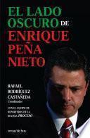 libro El Lado Oscuro De Enrique Peña Nieto