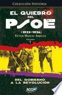 libro El Quiebro Del Psoe (1933 1934) Tomo 1