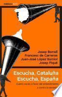 libro Escucha, Cataluña. Escucha, España