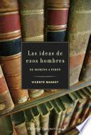 libro Las Ideas De Esos Hombres