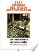 libro Las Instituciones Supranacionales