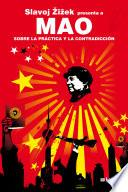 libro Mao. Sobre La Práctica Y La Contradicción