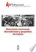 libro Naturaleza Americana. Extractivismo Y Geopolítica Del Capital. Actuel Marx N° 19
