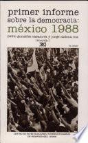 libro Primer Informe Sobre La Democracia, México 1988