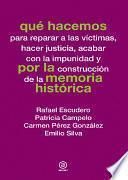 libro Qué Hacemos Por La Memoria Histórica