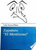 libro Zapatero «el Mentiroso»
