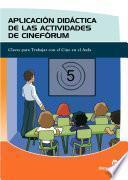 libro Aplicación Didáctica De Las Actividades Cinefórum