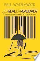 libro ¿es Real La Realidad?
