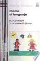 libro Hacia El Lenguaje