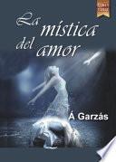 libro La Mística Del Amor