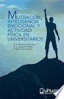 libro MotivaciÓn, Inteligencia Emocional Y Actividad FÍsica En Universitarios