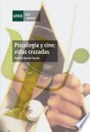 libro Psicología Y Cine: Vidas Cruzadas