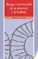 libro Riesgo Y Prevención De La Anorexia Y La Bulimia