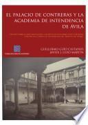 libro El Palacio De Contreras Y La Academia De Intendencia En Ávila