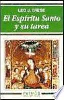 libro El Espíritu Santo Y Su Tarea