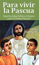 libro Para Vivir La Pascua