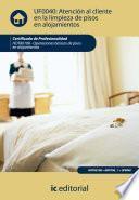 libro Atención Al Cliente En La Limpieza De Pisos En Alojamientos. Hota0108