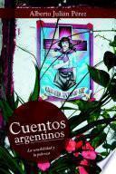 libro Cuentos Argentinos: La Sensibilidad Y La Pobreza