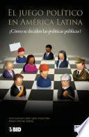 libro El Juego Político En América Latina