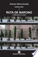 libro Ruta De Barcino. La Barcelona Romana
