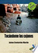 libro Tocándome Los Cojones